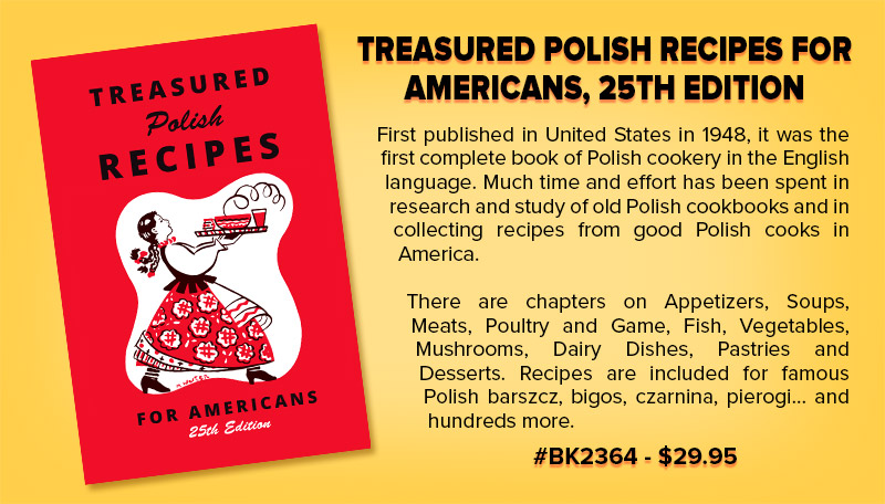 Treasured Polish Recipes for Americans, 25th Edition